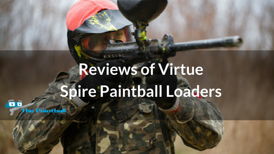 Reviews of Virtue Spire Paintball Loaders